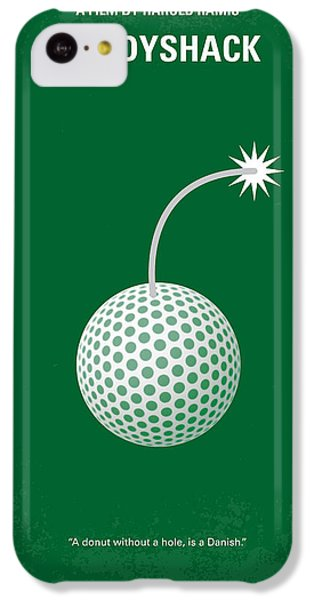 No013 My Caddy Shack Minimal Movie Poster IPhone 5c Case by Chungkong Art