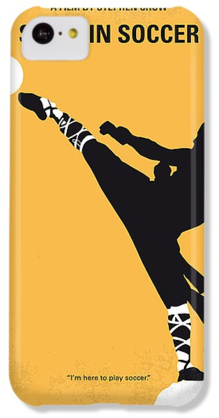 No480 My Shaolin Soccer Minimal Movie Poster IPhone 5c Case by Chungkong Art