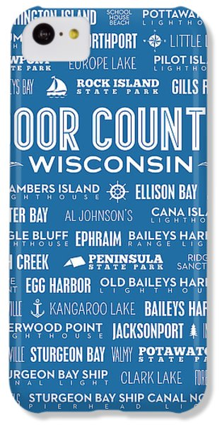 Places Of Door County On Blue IPhone 5c Case by Christopher Arndt
