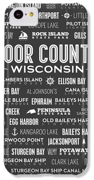 Places Of Door County On Gray IPhone 5c Case by Christopher Arndt
