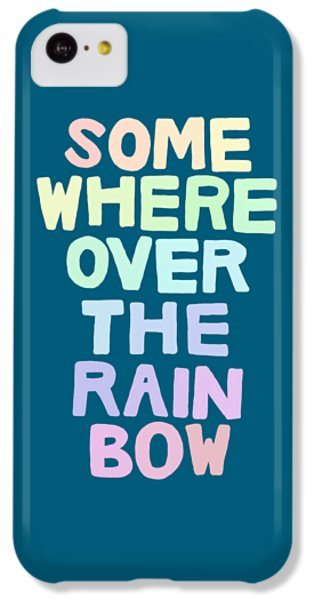 Somewhere Over The Rainbow IPhone 5c Case by Priscilla Wolfe