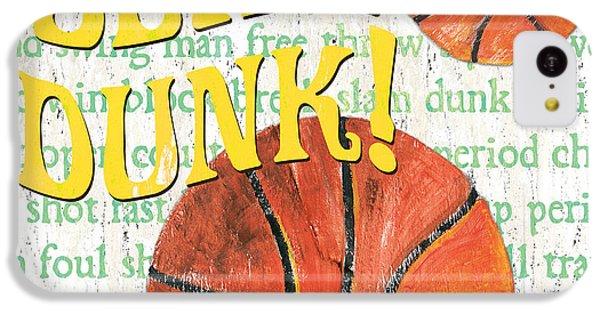 Sports Fan Basketball IPhone 5c Case by Debbie DeWitt