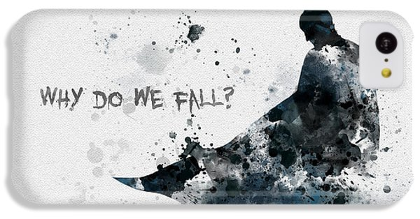 Why Do We Fall? IPhone 5c Case by Rebecca Jenkins