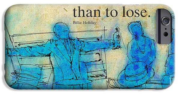 Piano Drawings iPhone Cases - Blue Jazz - Bille Holiday Quote iPhone Case by Pablo Franchi
