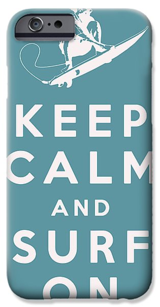 Keep Calm and Surf On iPhone Case by Nomad Art And  Design