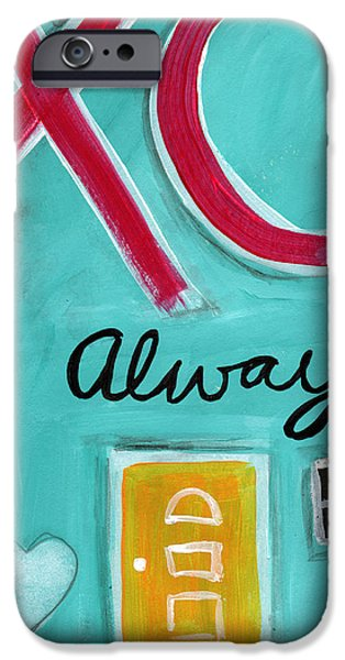 House Art iPhone Cases - Love Always iPhone Case by Linda Woods