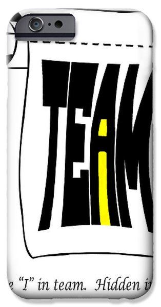 The i in Team iPhone Case by Steve Harrington