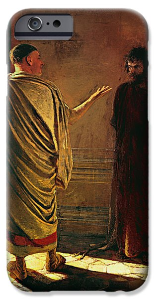 Pilate iPhone Cases - What is Truth - Christ and Pilate iPhone Case by Nikolai Ge