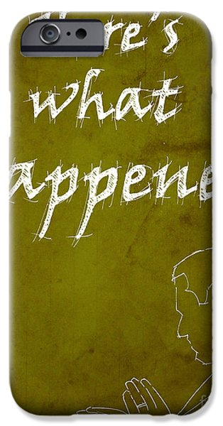 Drama Drawings iPhone Cases - Monk Quote - Heres what happened iPhone Case by Pablo Franchi