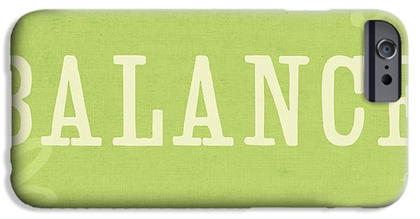Sign iPhone Cases - Balance iPhone Case by Linda Woods