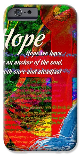 Steadfast iPhone Cases - Hope iPhone Case by Chuck Mountain