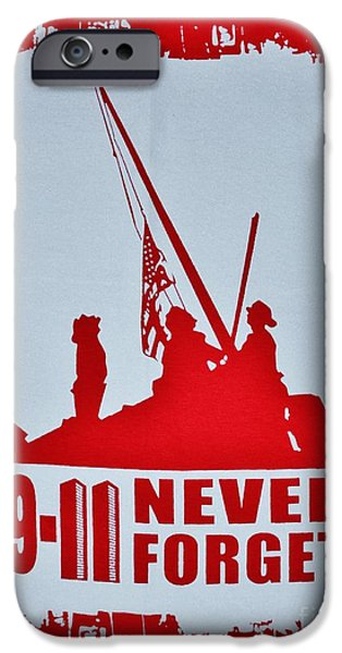 Police Art iPhone Cases - 9-11 Never Forget Poster  iPhone Case by Bob Sample