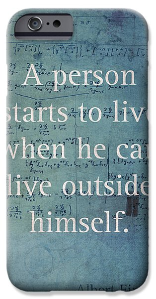 Person Mixed Media iPhone Cases - Albert Einstein Quote Person Starts to Live Science Math Formula on Canvas iPhone Case by Design Turnpike