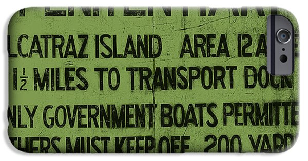 Alcatraz iPhone Cases - Alcatraz Island United States Penitentiary Sign 5 iPhone Case by The  Vault - Jennifer Rondinelli Reilly