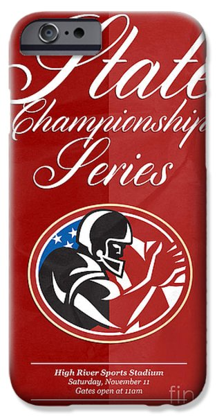 American Football State Championship Series Poster iPhone Case by Aloysius Patrimonio