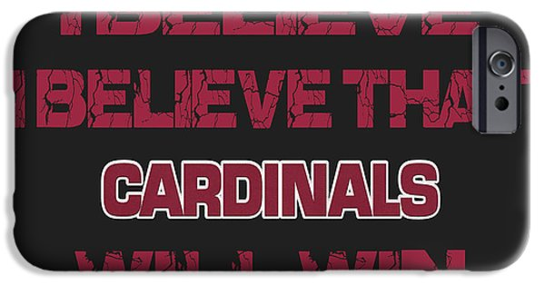 Sports iPhone Cases - Arizona Cardinals I Believe iPhone Case by Joe Hamilton