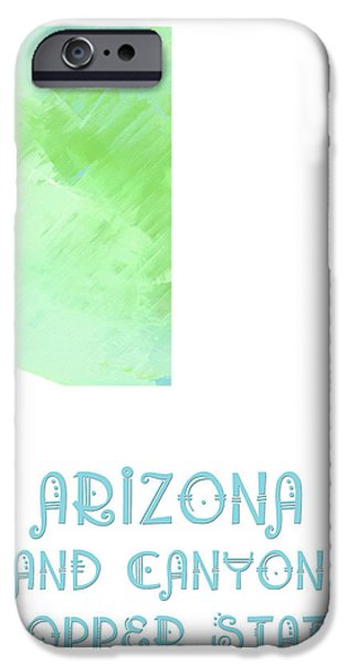 Arizona - The Grand Canyon State - Copper State - Map - State Phrase - Geology iPhone Case by Andee Design