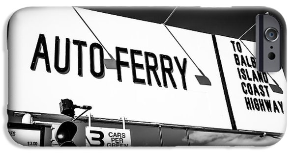 Orange County iPhone Cases - Balboa Island Ferry Sign Black and White Picture iPhone Case by Paul Velgos
