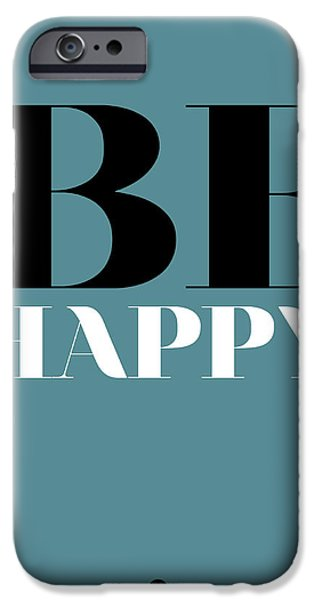 Happy Posters iPhone Cases - Be Happy Poster 1 iPhone Case by Naxart Studio
