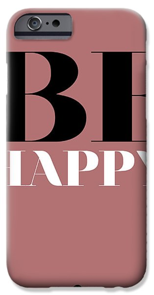 Happy Posters iPhone Cases - Be Happy Poster 2 iPhone Case by Naxart Studio