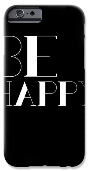 Happy Posters iPhone Cases - Be Happy Poster 3 iPhone Case by Naxart Studio