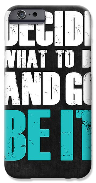 Motivational Poster iPhone Cases - Be It Poster Grey iPhone Case by Naxart Studio