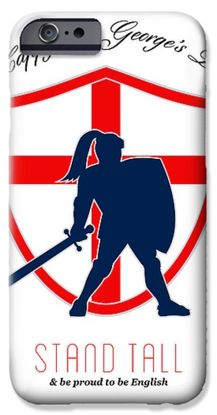 Be Proud to Be English Happy St George Day Poster iPhone Case by Aloysius Patrimonio