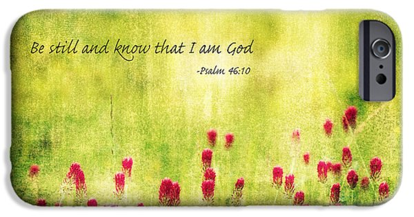King James iPhone Cases - Be still and know that I am God iPhone Case by Scott Pellegrin