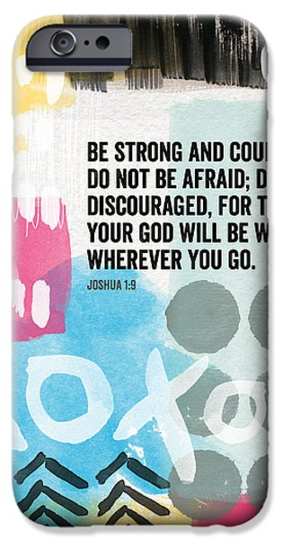 Scripture iPhone Cases - Be Strong and Courageous- contemporary scripture art iPhone Case by Linda Woods