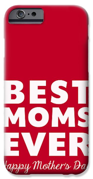 Lesbian iPhone Cases - Best Moms Card- Red- Two Moms Mothers Day Card iPhone Case by Linda Woods