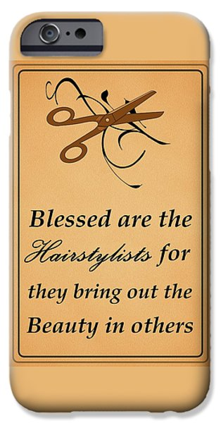 Business Digital iPhone Cases - Blessed Are the Hairstylists  iPhone Case by Movie Poster Prints