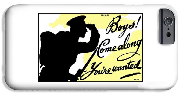 Wwi Mixed Media iPhone Cases - Boys Come Along Youre Wanted iPhone Case by War Is Hell Store