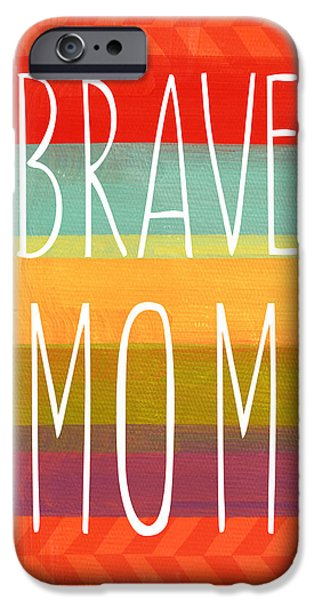 Stripes iPhone Cases - Brave Mom - Colorful Greeting Card iPhone Case by Linda Woods