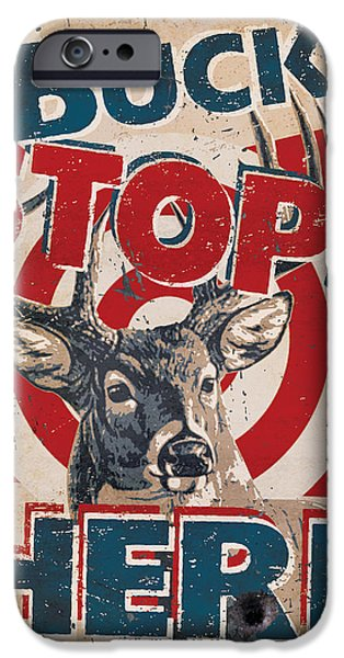 Cynthie Fisher iPhone Cases - Buck Stops Here Sign iPhone Case by JQ Licensing