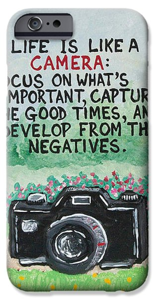 What Is Life? Mixed Media iPhone Cases - Camera Quote iPhone Case by Joe Kopler