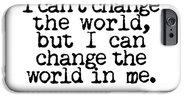 World Changing iPhone Cases - Change The World Bono Quote iPhone Case by Kate McKenna