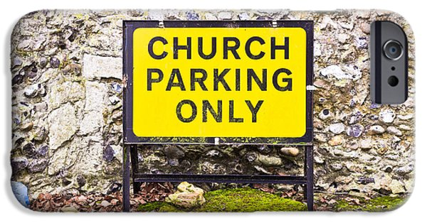 Traffic Sign iPhone Cases - Church parking only iPhone Case by Tom Gowanlock