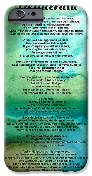 Desiderata 2 - Words of Wisdom iPhone Case by Sharon Cummings