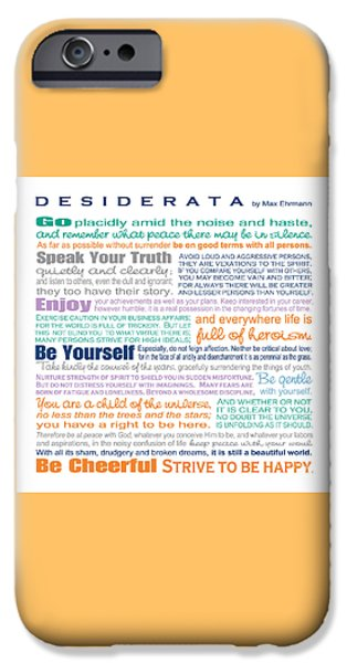 Words iPhone Cases - Desiderata - Multi-Color - Square Format iPhone Case by Ginny Gaura
