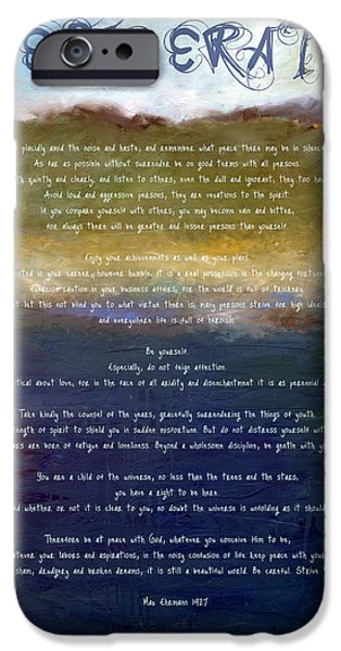 Inner Peace iPhone Cases - Desiderata lll iPhone Case by Michelle Calkins