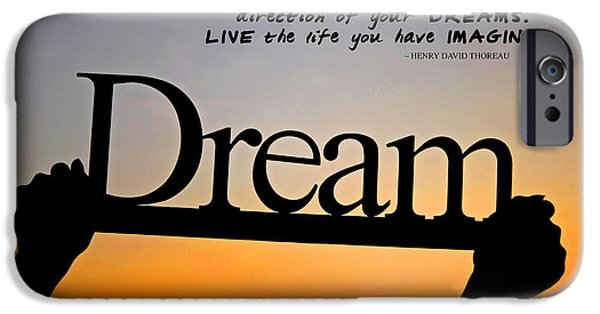 Henry David Thoreau iPhone Cases - Dream - Inspirational Quote iPhone Case by Barbara West