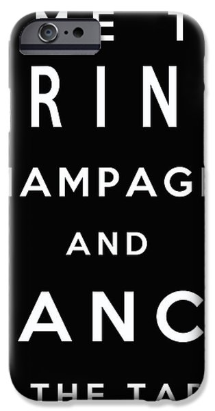 Frame Shop Digital iPhone Cases - Drink Champagne iPhone Case by Nomad Art And  Design