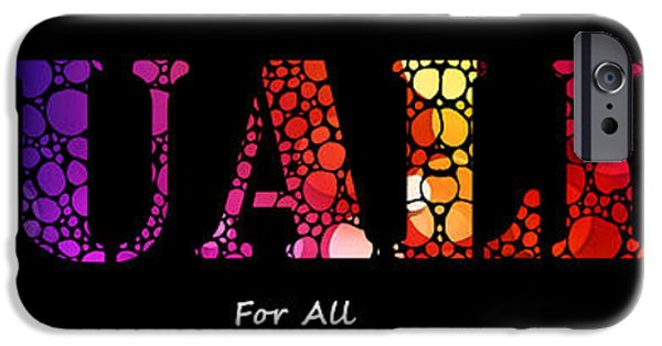 Lesbian iPhone Cases - Equality For All - Stone Rockd Art By Sharon Cummings iPhone Case by Sharon Cummings