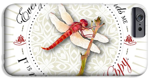 Dragonfly iPhone Cases - Every dragonfly I see reminds me it is my choice to be happy. iPhone Case by Amy Kirkpatrick
