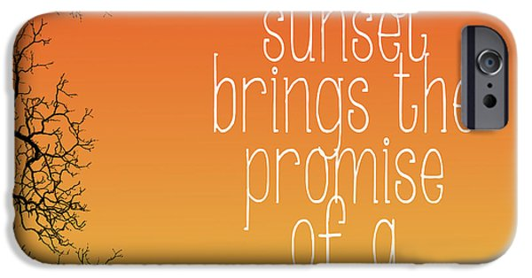 Every Sunset Brings The Promise Of A New Dawn iPhone Cases - Every Sunset iPhone Case by Heather Applegate