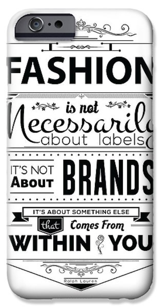 Fashion Digital iPhone Cases - Fashion  Is Not Necessarily  Typography Art iPhone Case by Lab No 4 - The Quotography Department