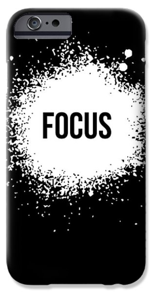 Motivational Poster iPhone Cases - Focus Poster Black iPhone Case by Naxart Studio