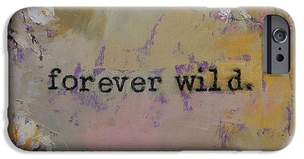 Michael Paintings iPhone Cases - Forever Wild iPhone Case by Michael Creese