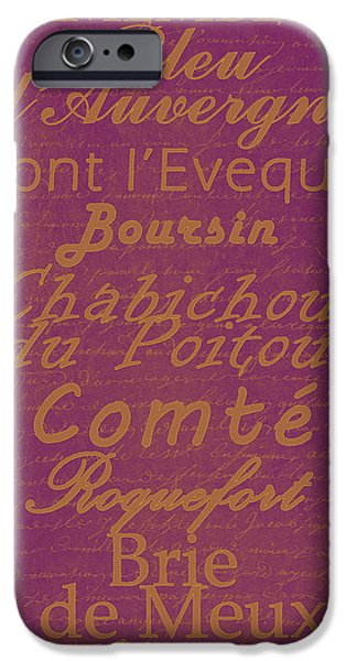 French Cheeses - 3 iPhone Case by Paulette B Wright