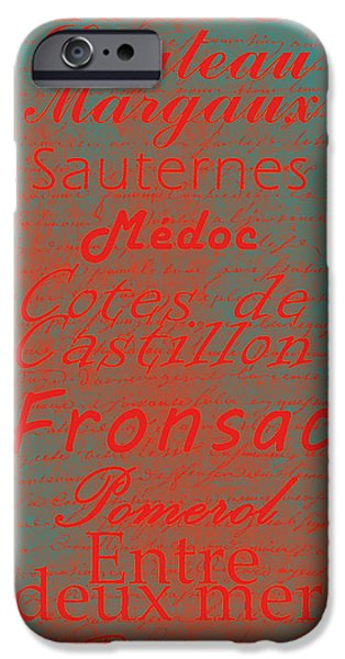 French Wines - 5 Champagne and Bordeaux Region iPhone Case by Paulette B Wright